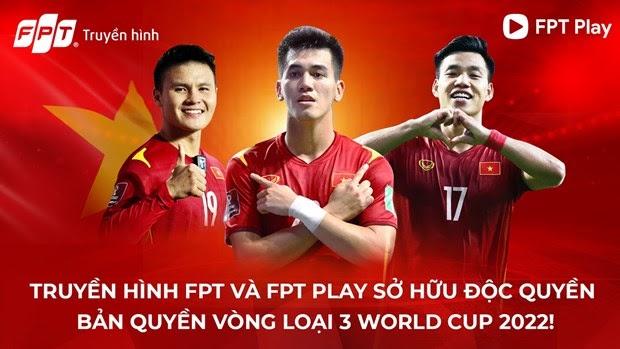 FPT độc quyền bản quyền phát sóng vòng loại cuối World Cup 2022 châu Á